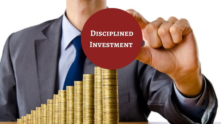 disciplined investment