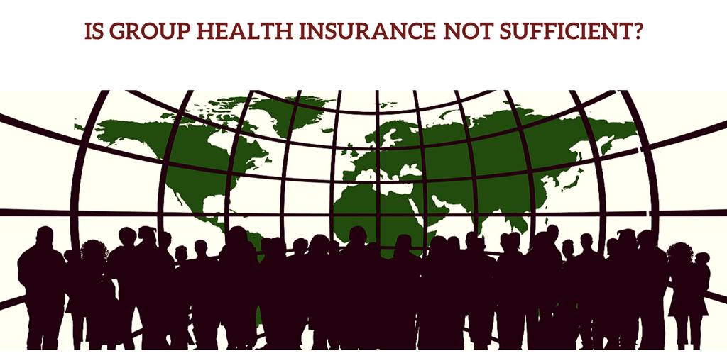 group health insurance not sufficient