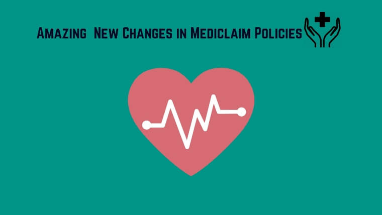 changes in mediclaim policy