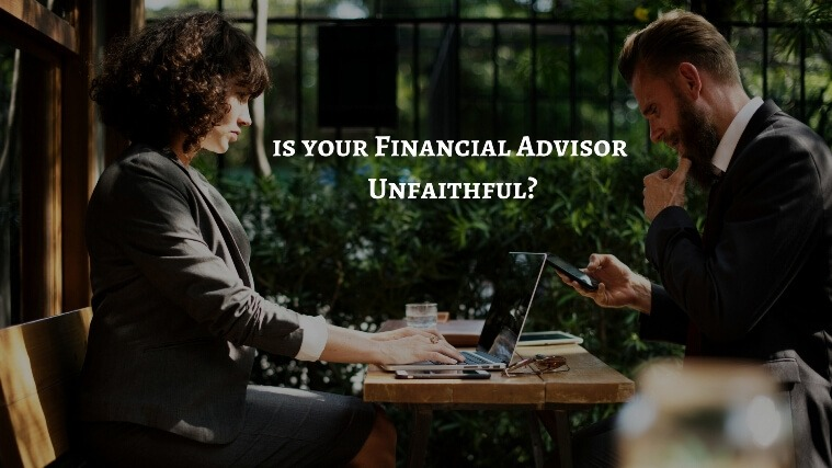 financial advisor unfaithfull