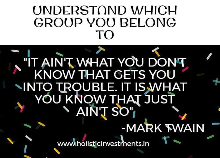 Learn investing by understanding which group you are in