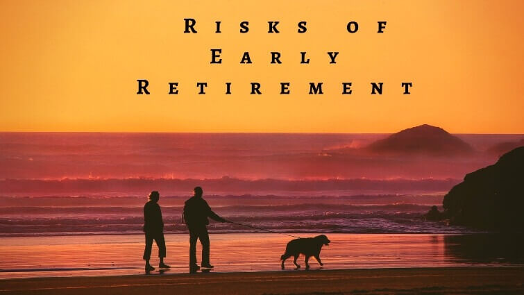 risk of early retirement