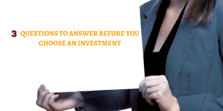 3 question before investing