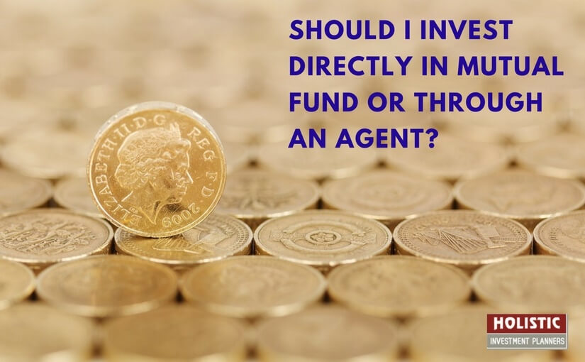 Buy Mutual Funds directly or through an agent