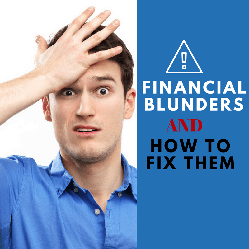 Financial blunders to fix