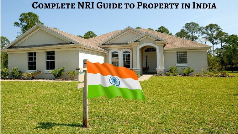 complete Nri guide to property in india