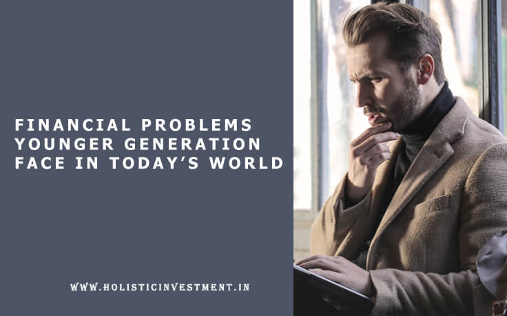 finance problem younger generation