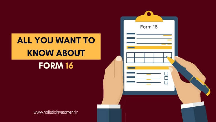 know about form 16