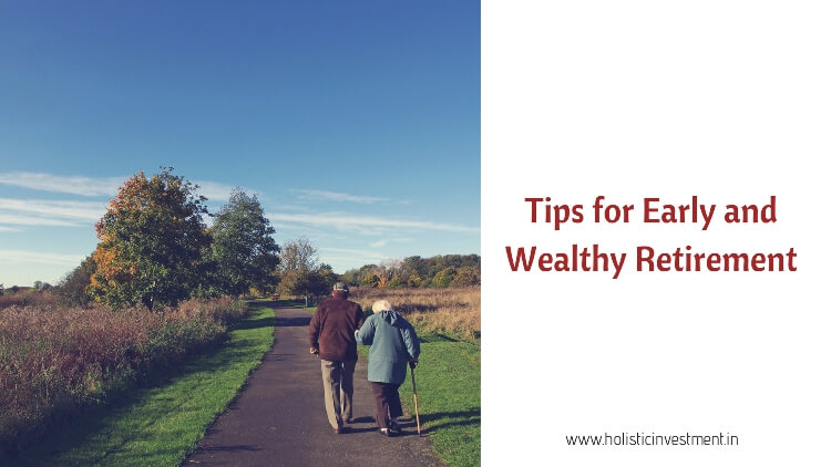 tips for early wealth retirement