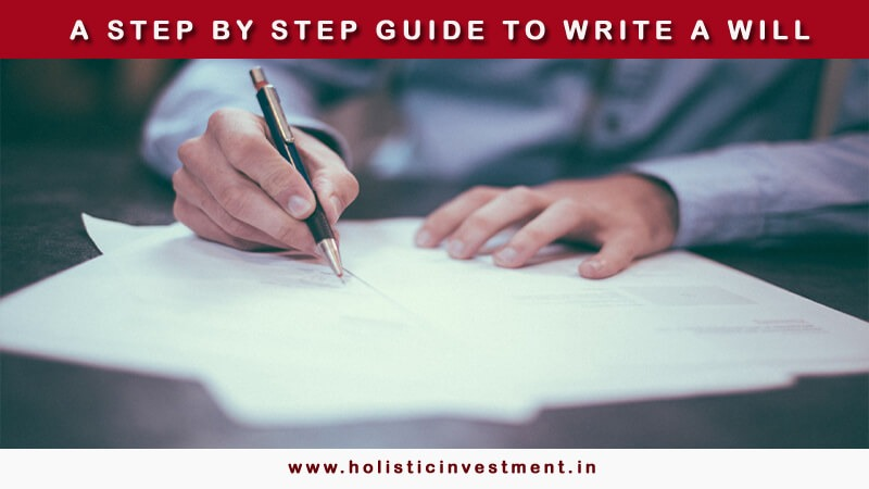 step by step guide to write a will