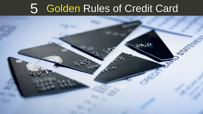 5 Golden Rules of credit card