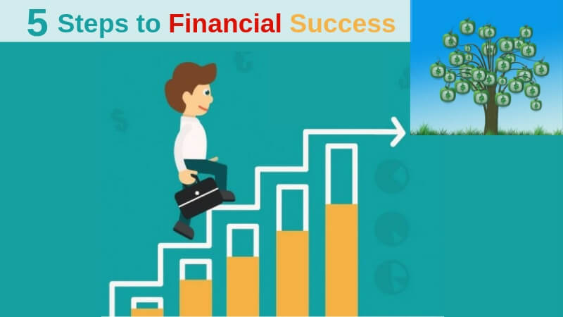 5 Steps to Financial Success