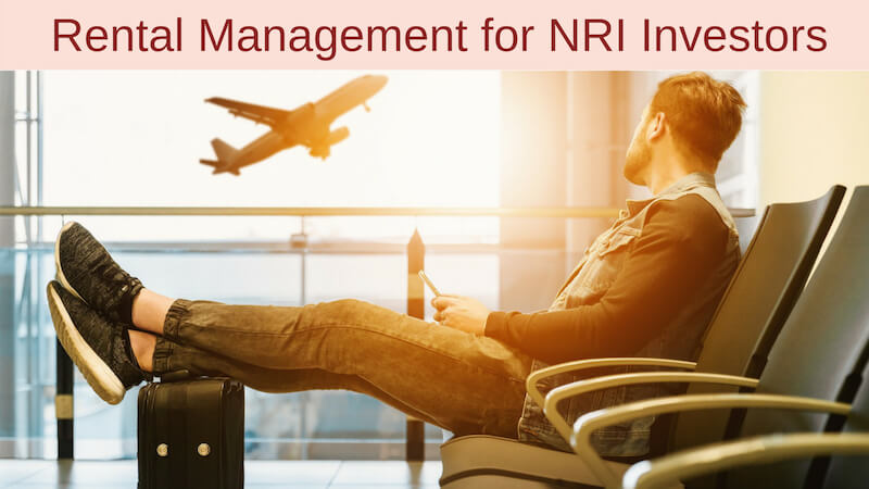 Rental Management for NRI Investors