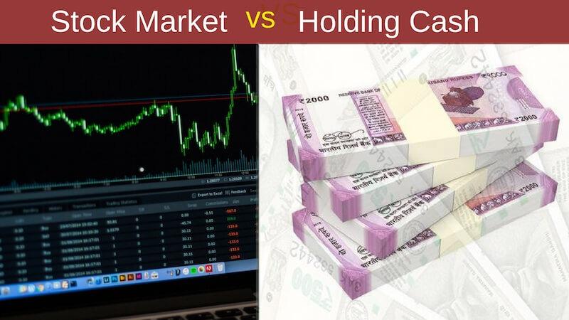Stock market vs Holding cash