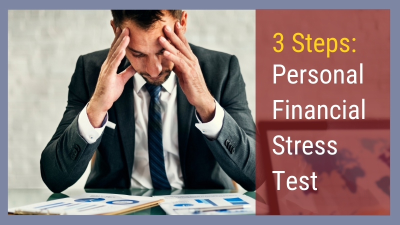 3 Steps Personal Financial Stress Test