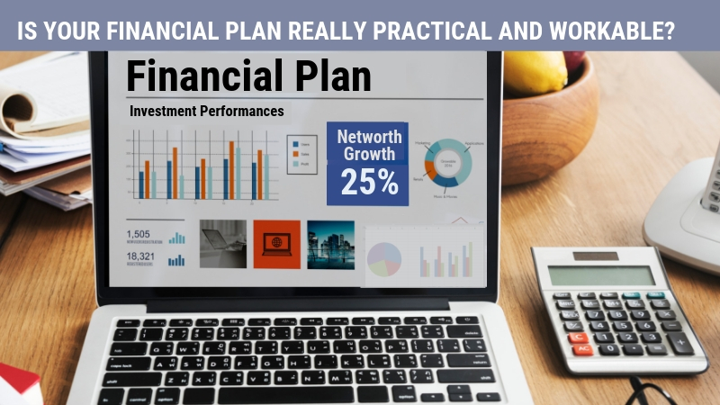 Financial Plan Really Practical and Workable