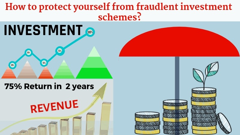 How to protect your self from fradulent investment schemes
