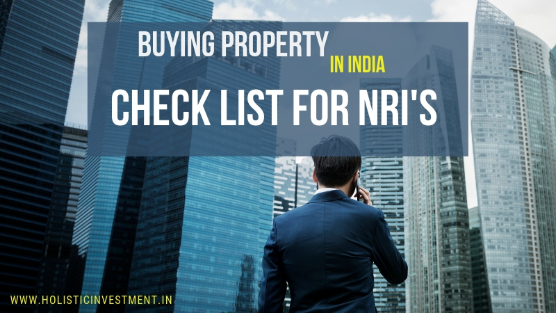 Buying property in india checklist for NRIs