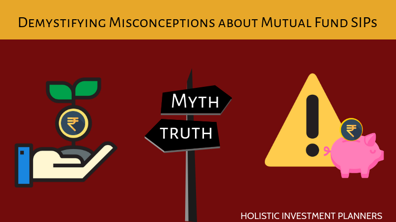 Demystifying Misconceptions about mutual fund SIP's