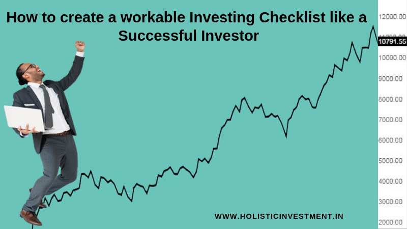 How to create a workable investing checklist like a sucessful investor