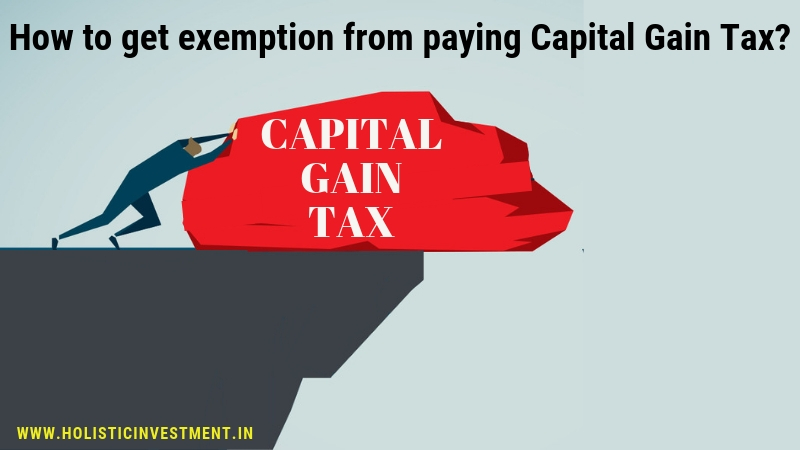 How to get exemption from paying capital gain tax