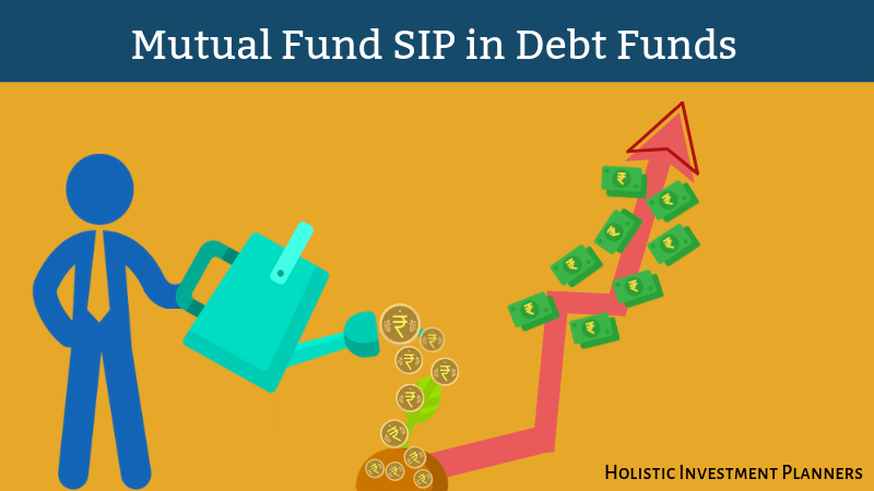 Mutual Fund SIP in Debt Funds