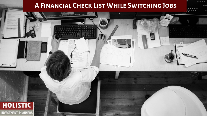 A Financial Checklist While Switching Jobs