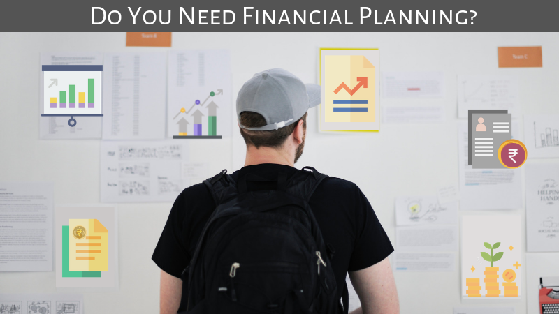 Do You Need Financial Planning