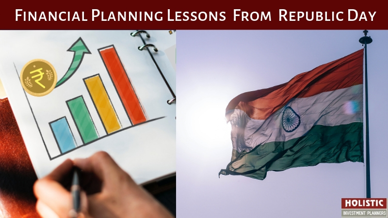 Financial Planning Lessons from Republic Day