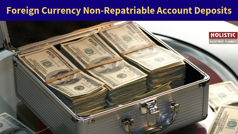 Foreign Currency Non-Repatriable Account Deposits