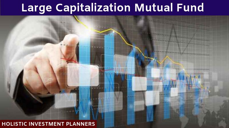Large Cap Mutual Fund