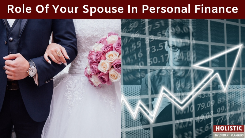 Role Of Your Spouse In Your Personal Finance