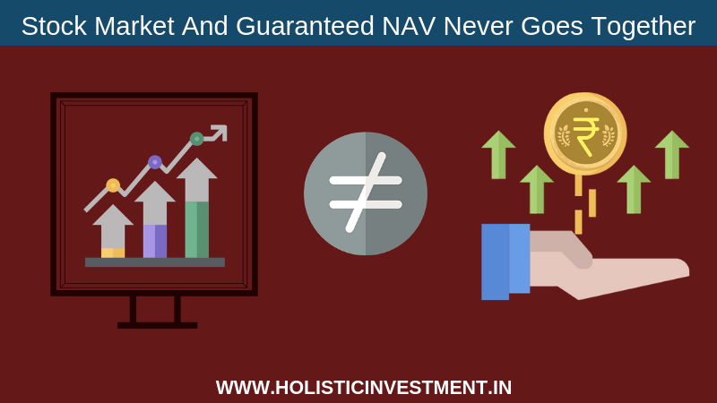 Stock Market And Guaranteed NAV Never Goes Together