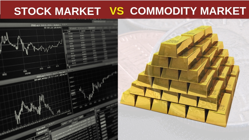 Stock Market, Commidity Market