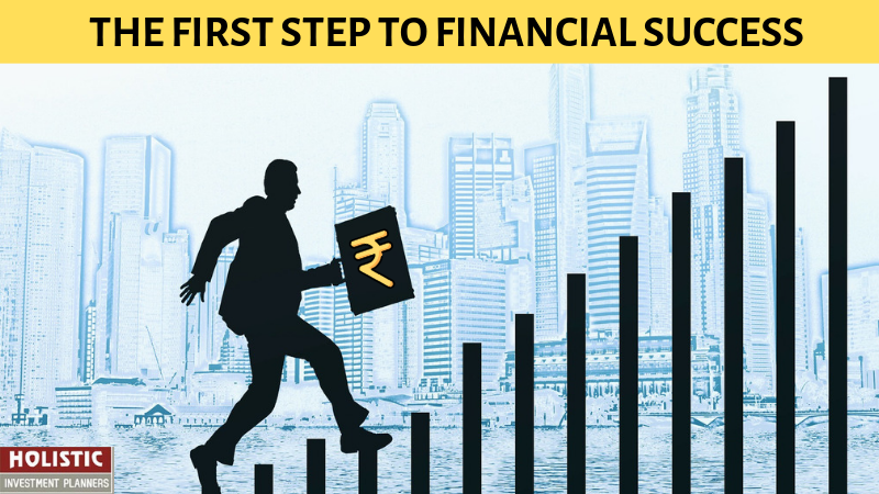 The First Step To Financial Success