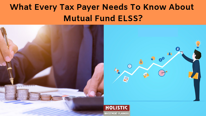 What Every Tax Payer Needs To Know About Mutual Fund ELSS