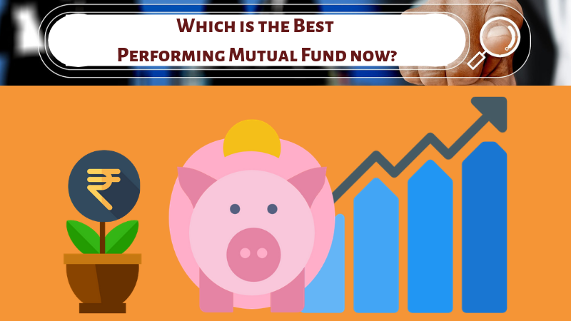 Which is the best performing mutual fund now