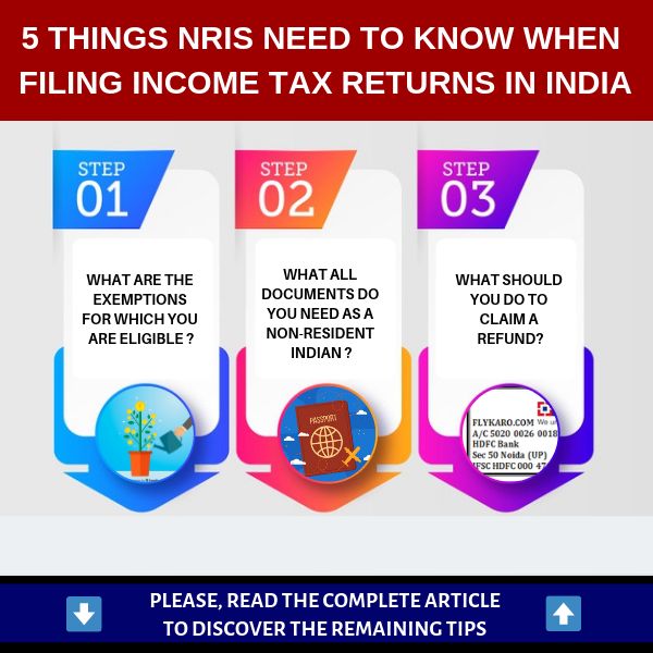 5 Things NRIs need to know when filing Income Tax Returns in India