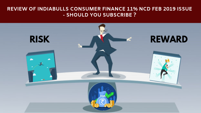 Review of Indiabulls Consumer Finance 11% NCD Feb 2019 Issue