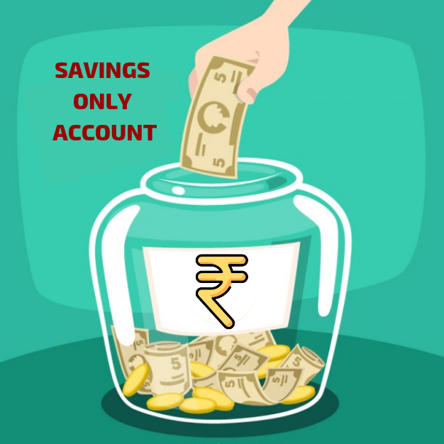 Savings only account