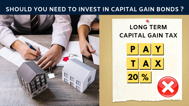 Should you need to invest in capital gain bonds