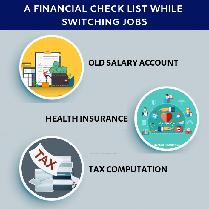 A Financial Check List While Switching Jobs