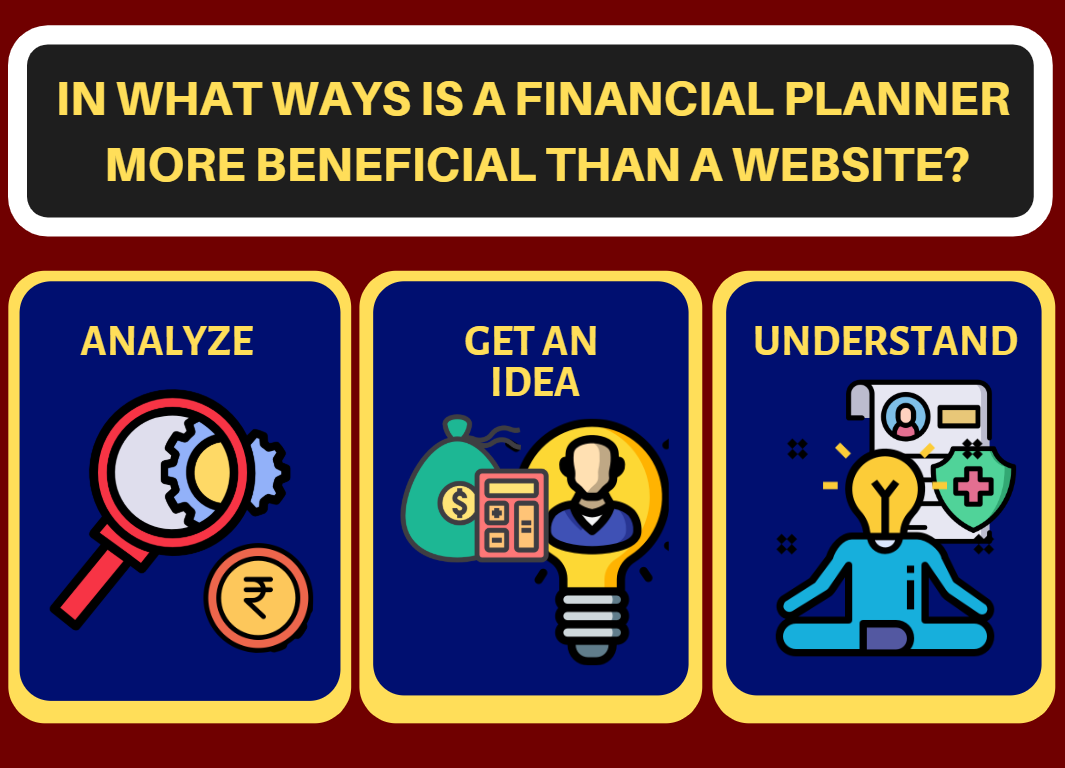 In what ways is a financial planner more beneficial than a website