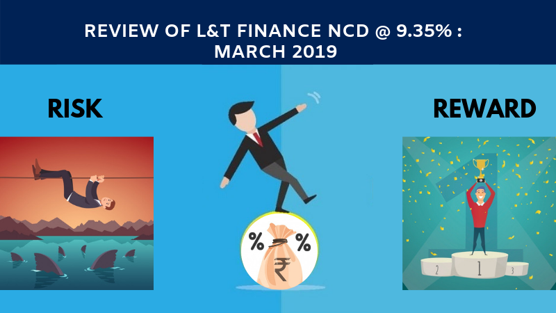 Review of L&T FINANCE NCD 9.35 March 2019