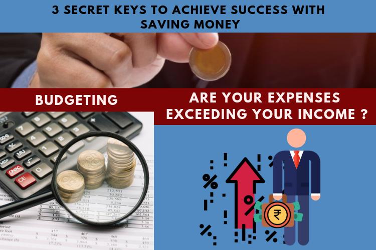 3 secret keys to achieve success with saving money 1