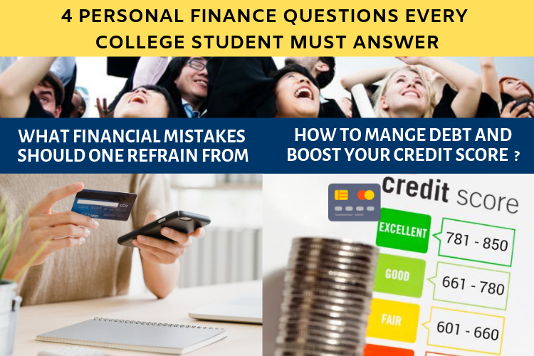 4 Personal Finance Questions Every College Student must answer 1