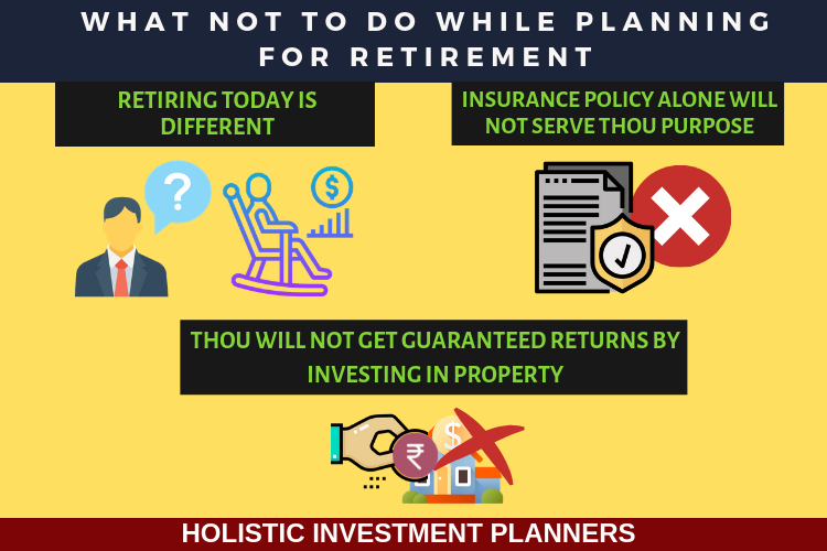 What Not to do While Planning for Retirement 1