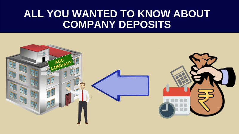 All you wanted to know about company deposits