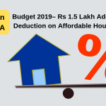 Home Loan Tax Benefits under Section 80 EEA in Budget 2019