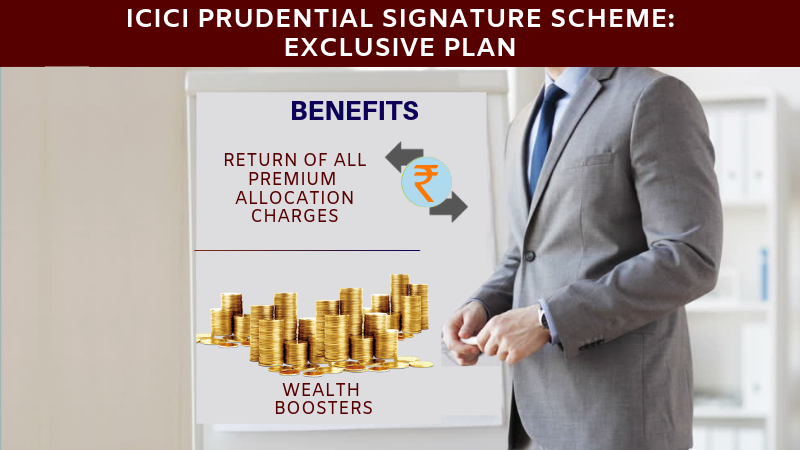 ICICI prudential signature scheme-exclusive plan